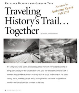 Traveling History's Trail Together Autumn Years magazine 2015